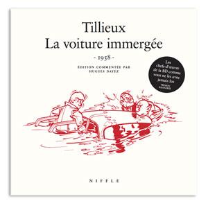 La voiture immergée de Maurice Tillieux. Parution : mars 2014