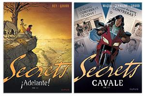 Secrets, Adelante tome 2/2 et Cavale, tome 3/3