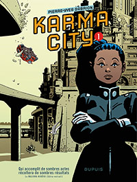 Karma City, tome 1